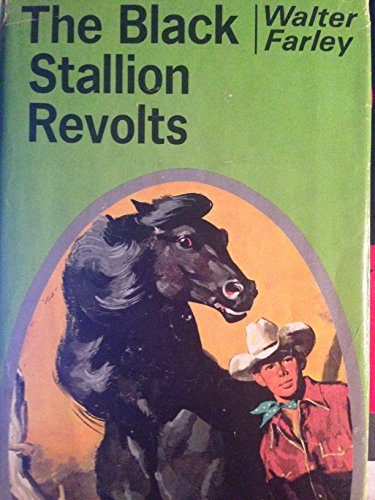 9780394906096: The Black Stallion Revolts