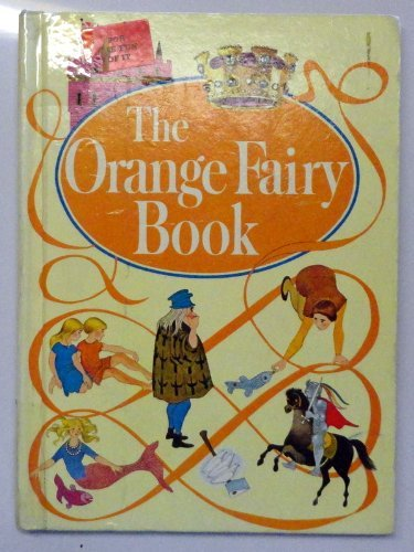 Orange Fairy Book: Andrew Lang