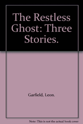9780394907840: The Restless Ghost: Three Stories.