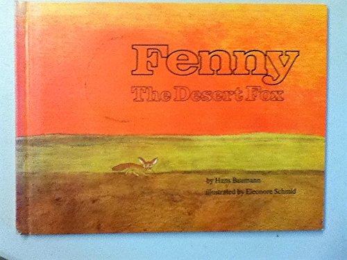 9780394908496: Fenny, the Desert Fox.