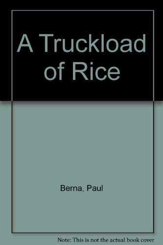 9780394908502: Truckload of Rice