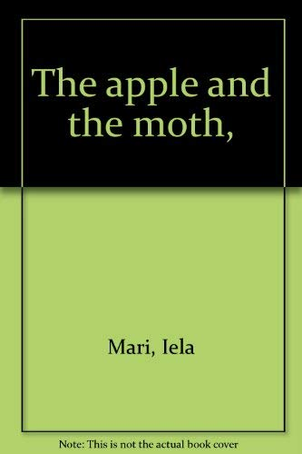 9780394908571: The apple and the moth,