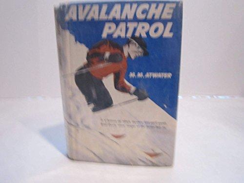 9780394909233: Avalanche Patrol