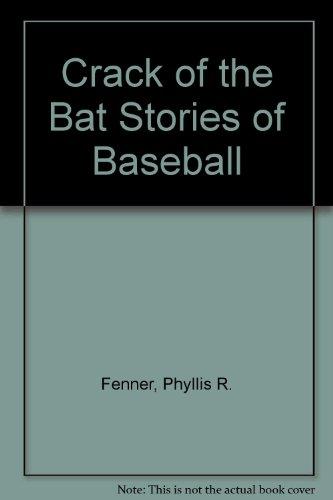 9780394910581: Crack of the Bat Stories of Baseball