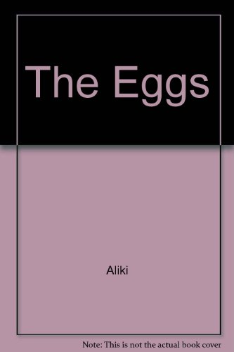 The Eggs (English and Greek Edition) (0394910915) by Aliki