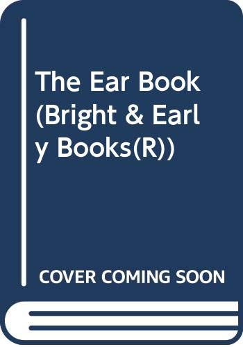 9780394911991: The Ear Book (Bright and Early Books)