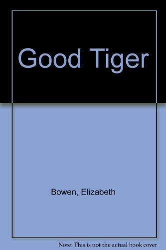 9780394912042: THE GOOD TIGER