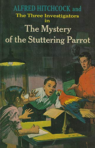 9780394912431: Alfred Hitchcock and the Three Investigators in the Mystery of the Stuttering Parrot