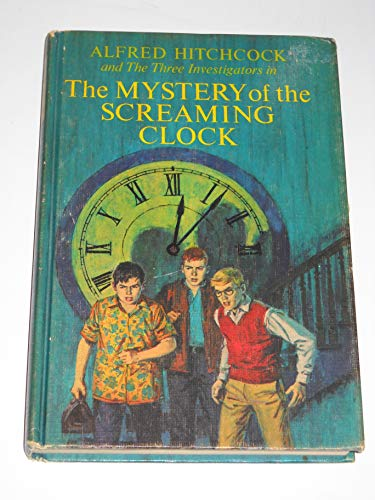 9780394912882: Alfred Hitchcock and the Three Investigators in Mystery of Screaming Clock