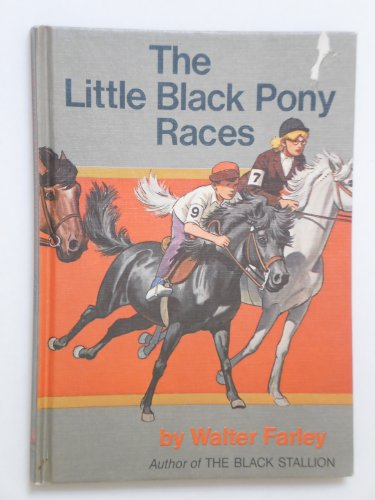 The Little Black Pony Races (0394913493) by Walter Farley
