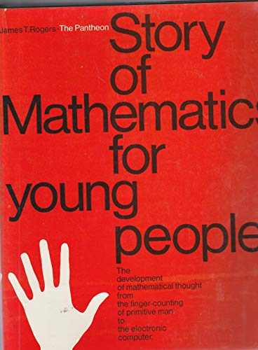 9780394914787: The Pantheon Story of Mathematics for Young People