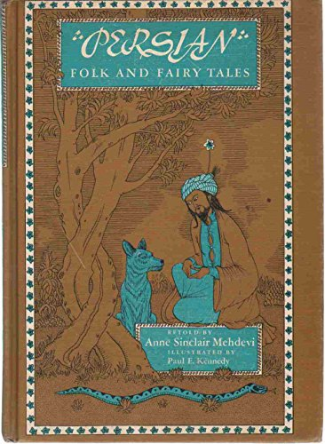 Persian Folk and Fairy Tales: Anne Sinclair Mehdevi