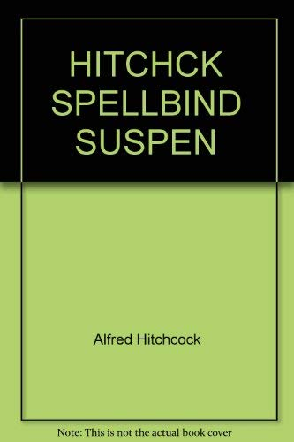 Alfred Hitchcock's Spellbinders in Suspense (0394916654) by Alfred Hitchcock