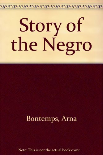Story of the Negro (0394916905) by Arna Bontemps