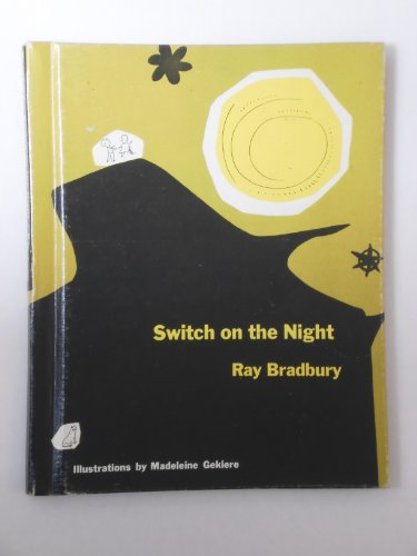Switch on the Night: Bradbury, Ray