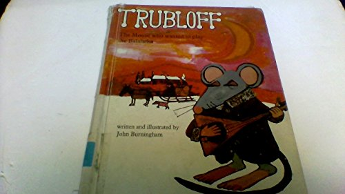 9780394917757: Trubloff: The Mouse Who Wanted to Play the Balalaika