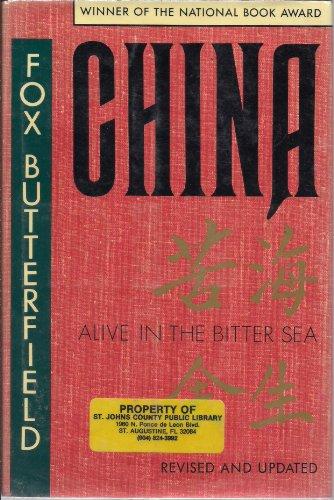 China, alive in the bitter sea =: [Ku hai yu sheng]: Butterfield, Fox