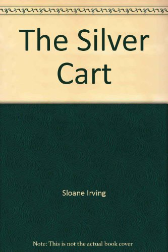 9780394921037: The Silver Cart