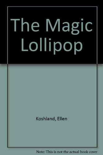 9780394921631: The Magic Lollipop