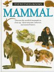9780394922584: Mammal (Eyewitness Books)