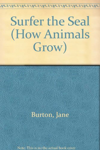9780394922690: Surfer the Seal (How Animals Grow)