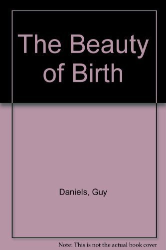 9780394922874: The Beauty of Birth