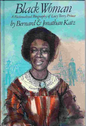 9780394923987: Black woman;: A fictionalized biography of Lucy Terry Prince,