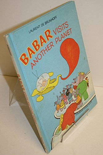 9780394924298: Babar Visits Another Planet