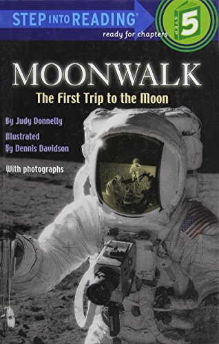 Moonwalk: The First Trip to the Moon (Step into Reading) (0394924576) by Donnelly, Judy