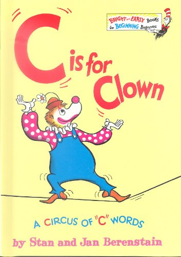 9780394924922: C is for Clown: A Circus of C Words