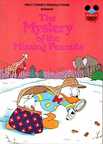 The Mystery of the Missing Peanuts.: Walt Disney Productions