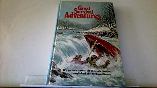 Great survival adventures, (9780394926001) by Gannon, Robert