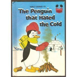 9780394926285: Walt Disney's The penguin that hated the cold (Disney's wonderful world of reading)