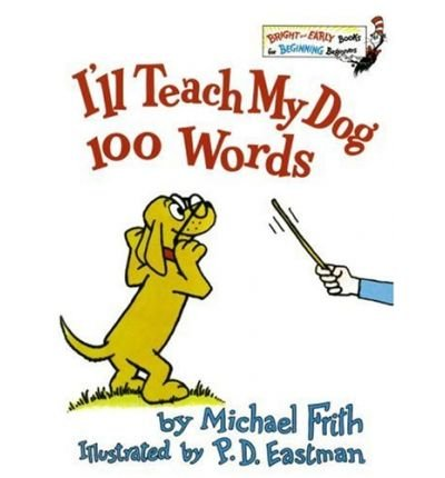 9780394926926: I'll Teach my Dog 100 Words