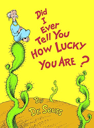 9780394927190: Did I Ever Tell You How Lucky You Are? (Classic Seuss)