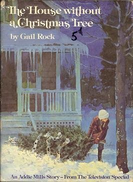 House Without a Christmas Tree: Rock, Gail
