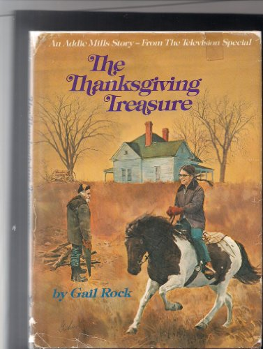 The Thanksgiving Treasure: An Addie Mills Story: Gail Rock