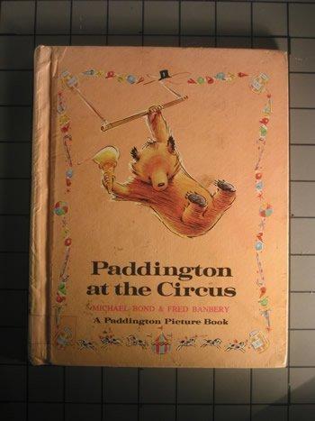 Paddington at Circus: Michael Bond