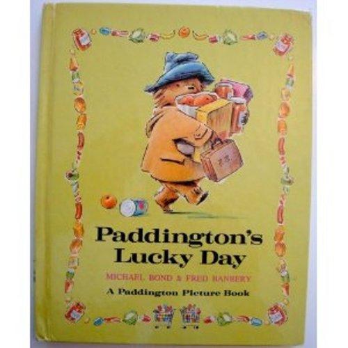 Paddington's Lucky Day: Michael Bond