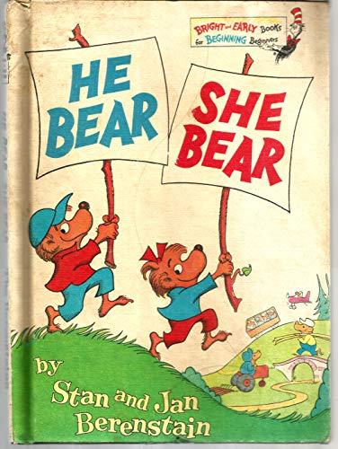 9780394929972: The Berenstain Bears He Bear, She Bear (Bright & Early Books)