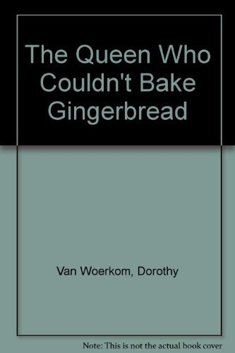 9780394930336: The Queen Who Couldn't Bake Gingerbread