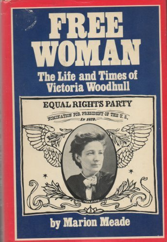 Free woman: The life and times of: Marion Meade