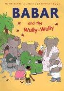 9780394930770: Babar and the Wully-Wully