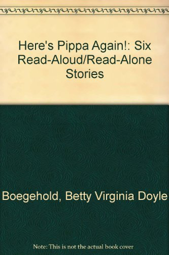 9780394930909: Here's Pippa Again!: Six Read-Aloud/Read-Alone Stories