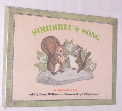 Squirrel's Song (9780394931203) by Diane Wolkstein