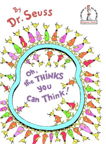 9780394931296: Oh, the Thinks You Can Think! (Beginner Books(R))