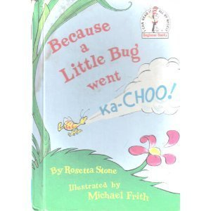 9780394931302: Because Bug Went Ka-Choo