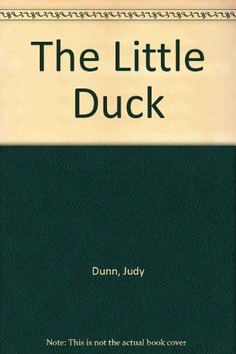 The Little Duck: Dunn, Judy