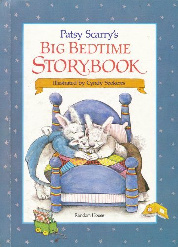 9780394932682: Patsy Scarry's Big Bedtime Storybook
