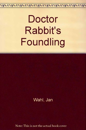 9780394932750: Dr Rabbits Foundling